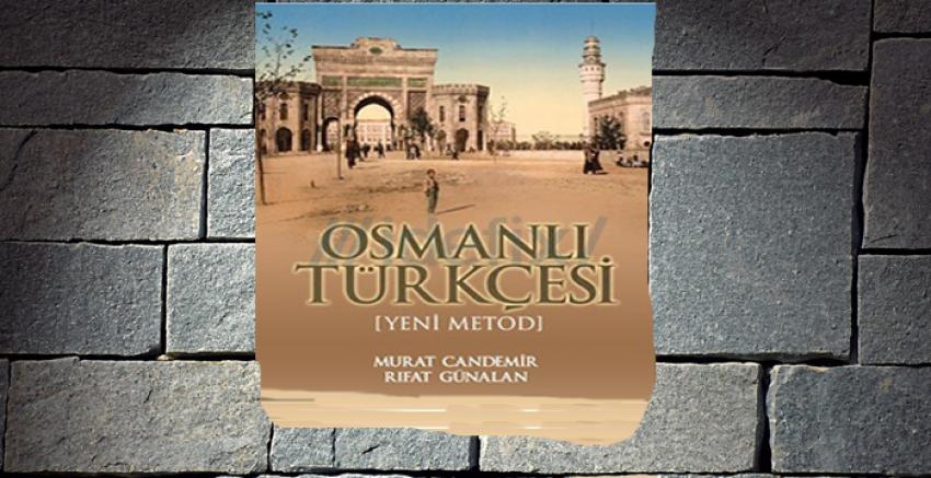 Osmanlıca  Öğrenmek  İçin